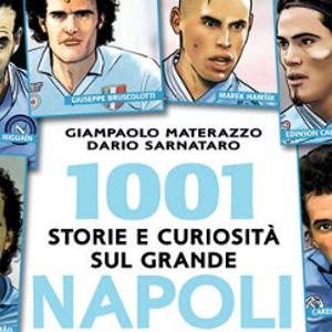 1001 Storie E Curiosità Sul Grande Napoli