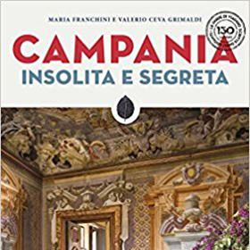 """Presentazione Libro """"Campania Insolita E Segreta"""""""
